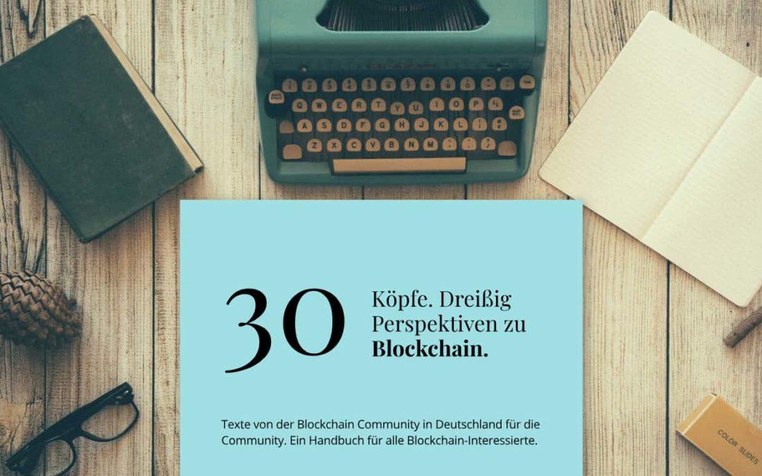 30 Möglichkeiten Blockchain zu erklären und zu verstehen